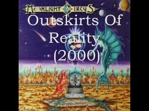 MOONLIGHT CIRCUS - Outskirts Of Reality
