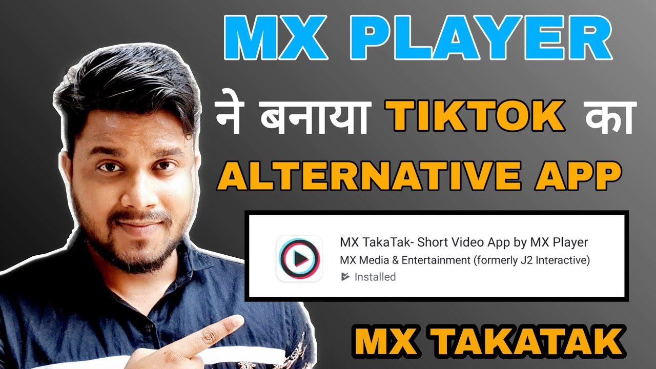 Mx Takatak - Mx Takatak App - Mx player ne banaya tiktok ka alternative app - Mxplayer - Mx takatak
