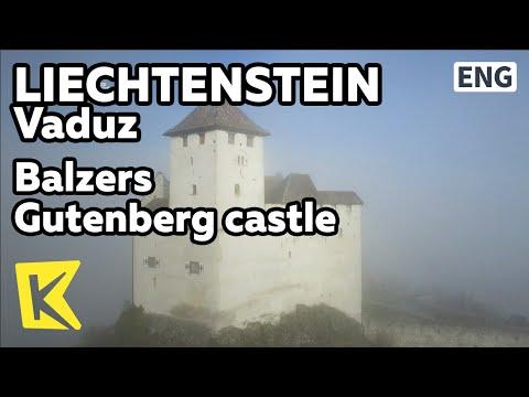 【K】Liechtenstein Travel-Vaduz[리히텐슈타인 여행-파두츠]발처스 마을 고성 구텐베르크/Village/Panorama/Vineyard