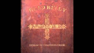 Dead Kelly - New World Slaughter[HQ]