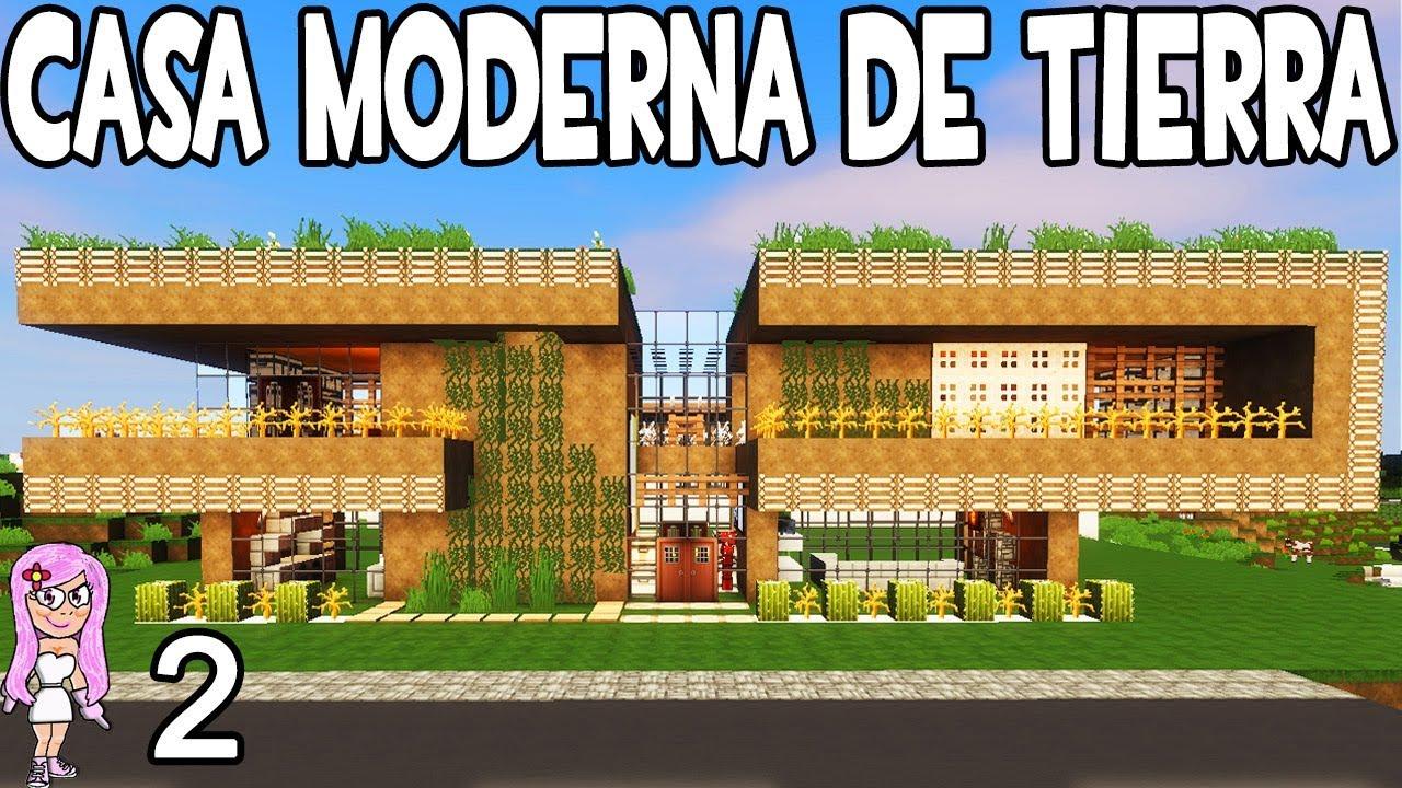 Casa moderna de tierra minecraft casa noob p 2 como for Casa moderna 9 mirote y blancana