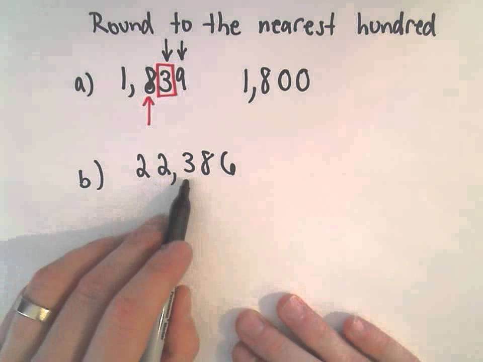 Rounding numbers to the nearest hundred.