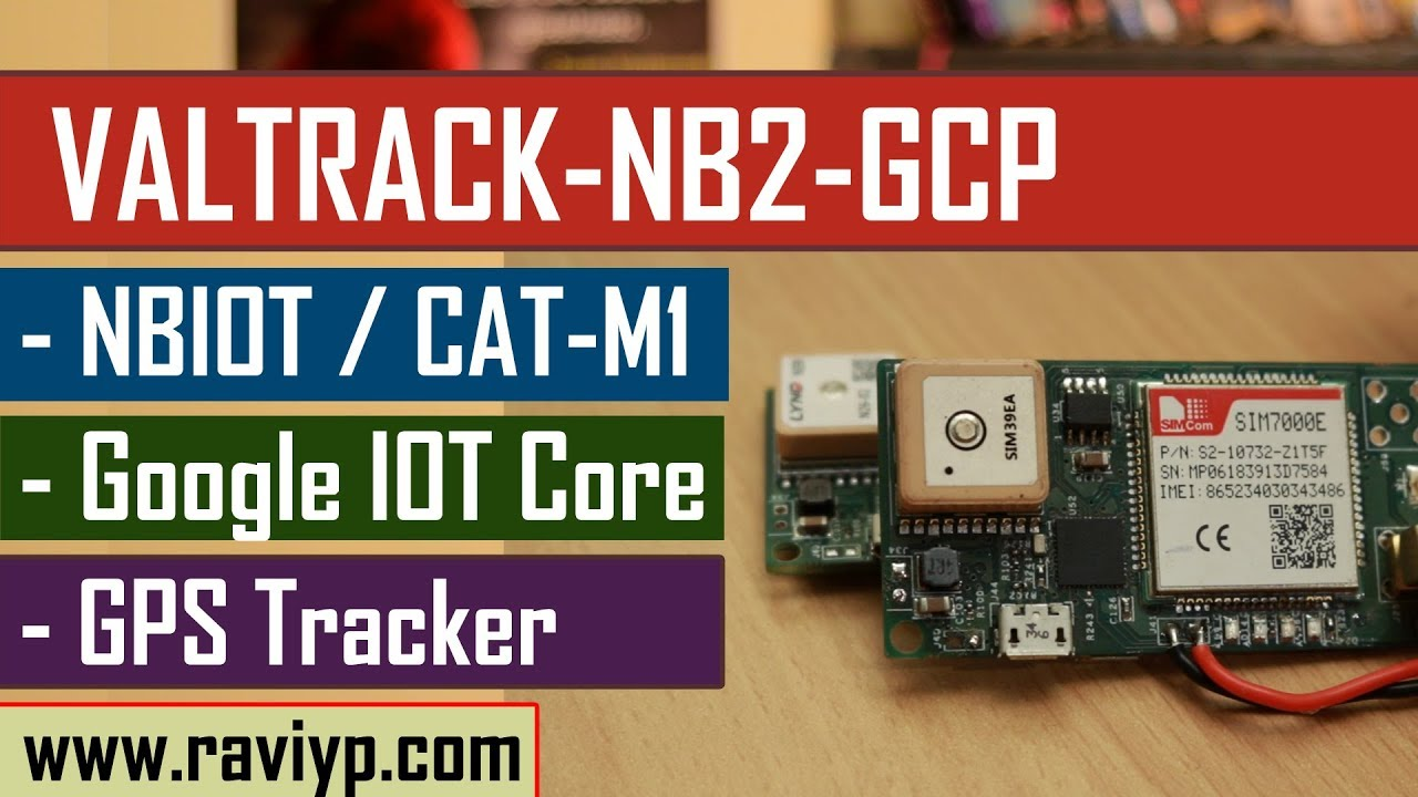 Designing a NBIOT/LTE CAT-M1 GPS tracker for Google Cloud IOT Platform