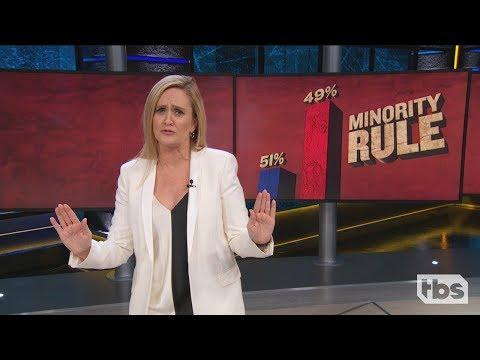 Minority Rule | September 12, 2018 Act 1 | Full Frontal on TBS