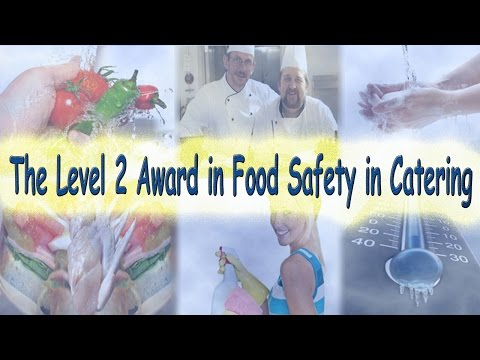 The Level 2 Award in Food Safety in Catering