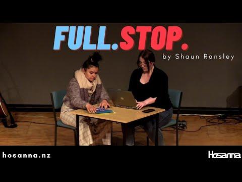 Full Stop (Shaun Ransley) | Hosanna Creative Archive