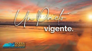"""""""Un pacto vigente"""" // Pr. Sebastián Palermo // Congregación Nueva Mente"""