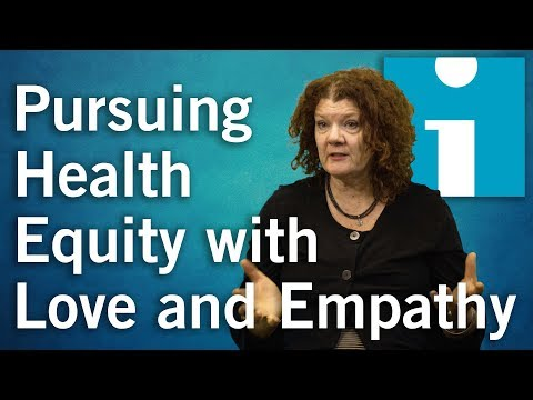 Pursuing Health Equity with Love and Empathy