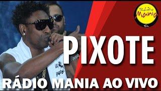 Rádio Mania - Pixote - Nuance
