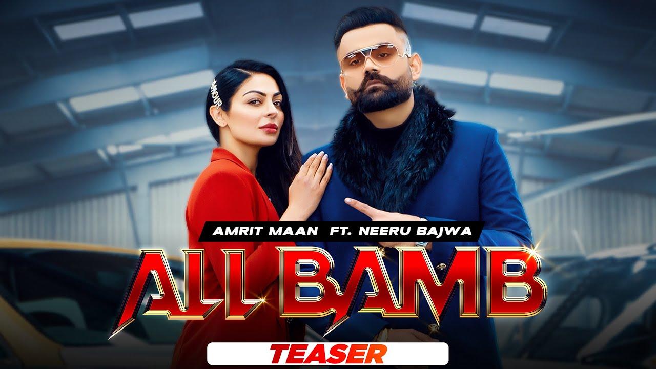 All Bamb – Amrit Maan Ft Gurlej Akhtar & Neeru Bajwa