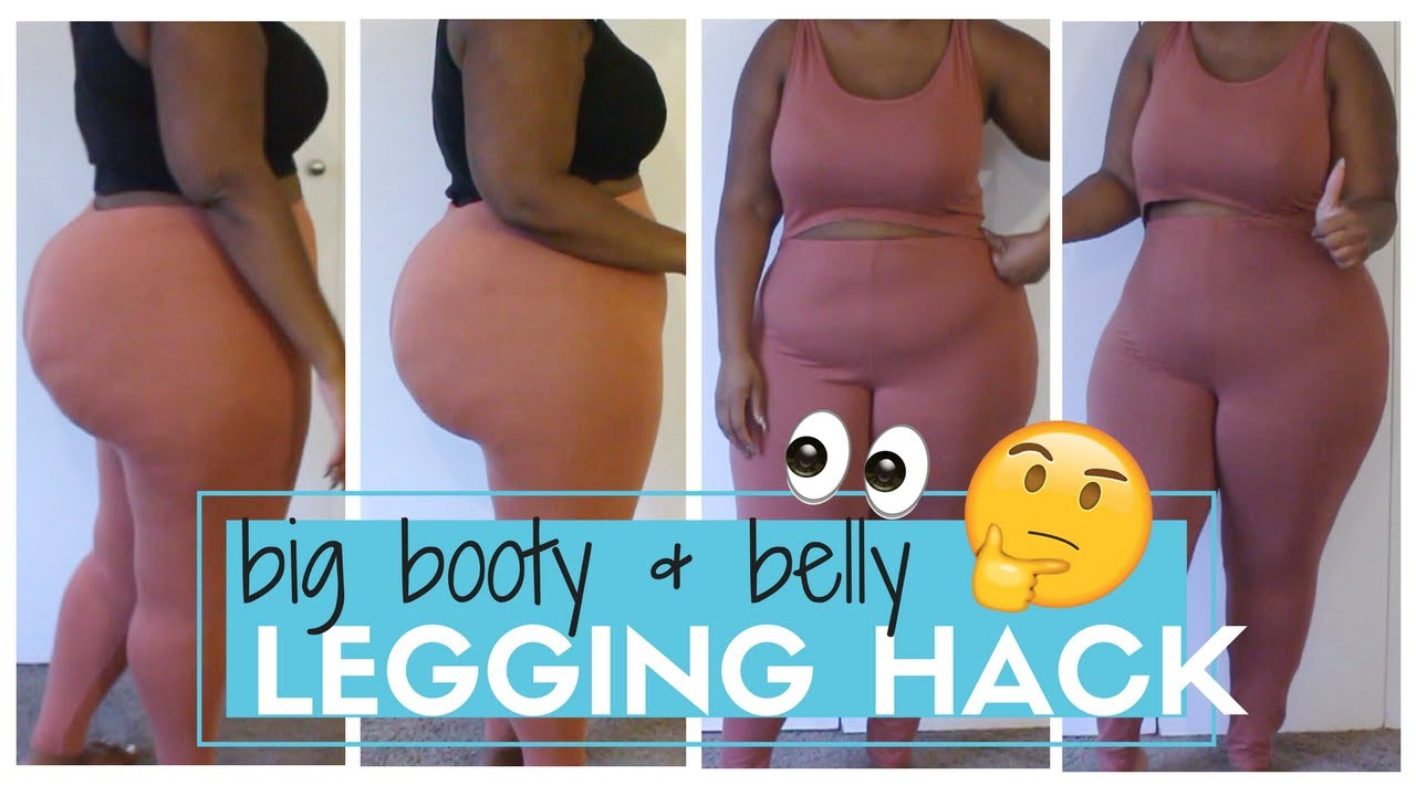 my big booty & belly legging hack (for plus size/ curvy) | highly