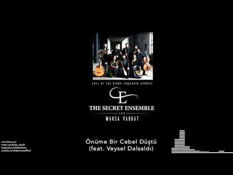 The Secret Ensemble  -Önüme Bir Cebel Düştü  [Kuşların Çağrısı © 2016 Kalan Müzik ]