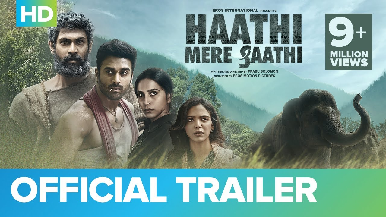Download Haathi Mere Saathi Official Trailer | Rana Daggubati | Prabu Solomon | Pulkit Samrat | Zoya | Shriya