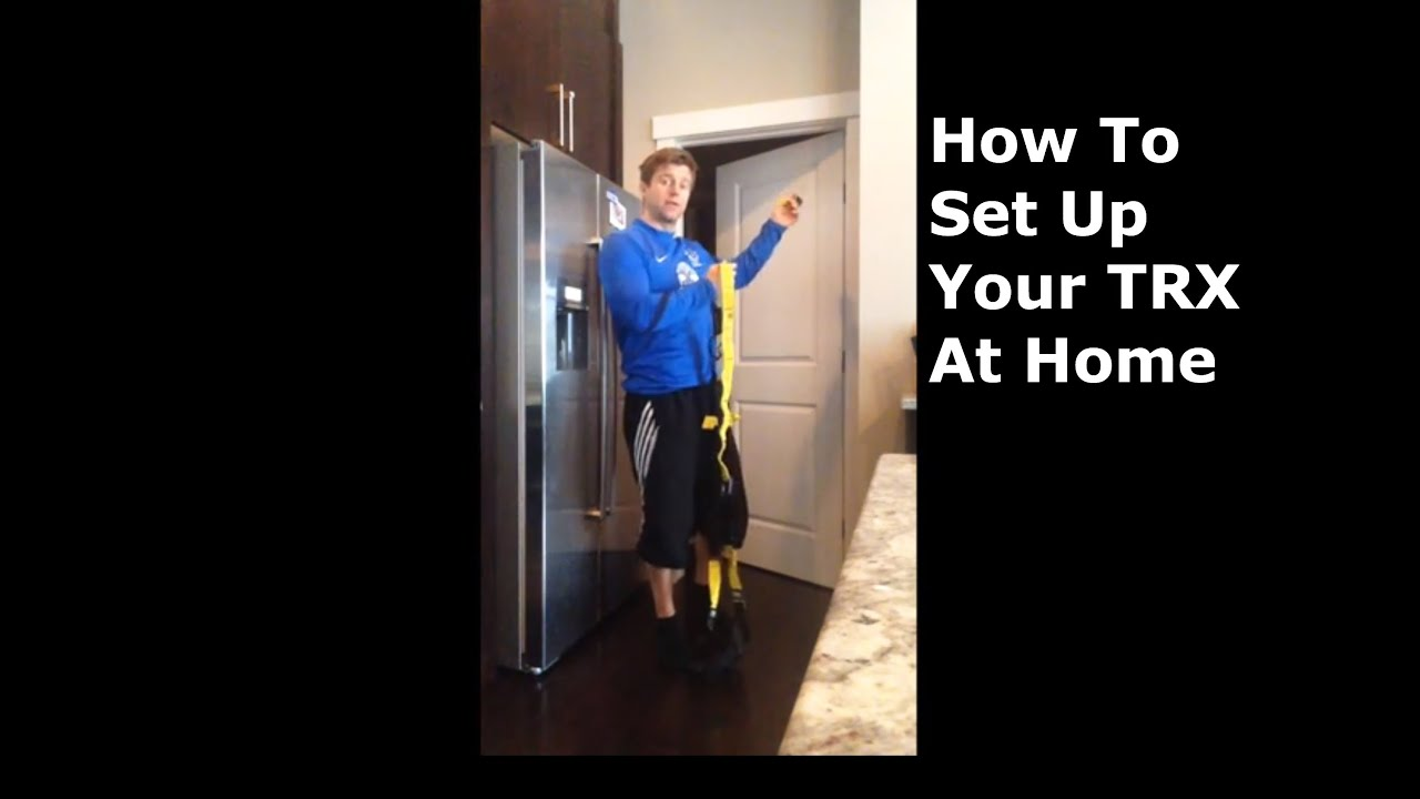 How To Set Up TRX At Home - YouTube