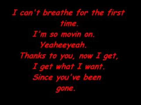 Lyrics to Since You've Been Gone-Kelly Clarkson
