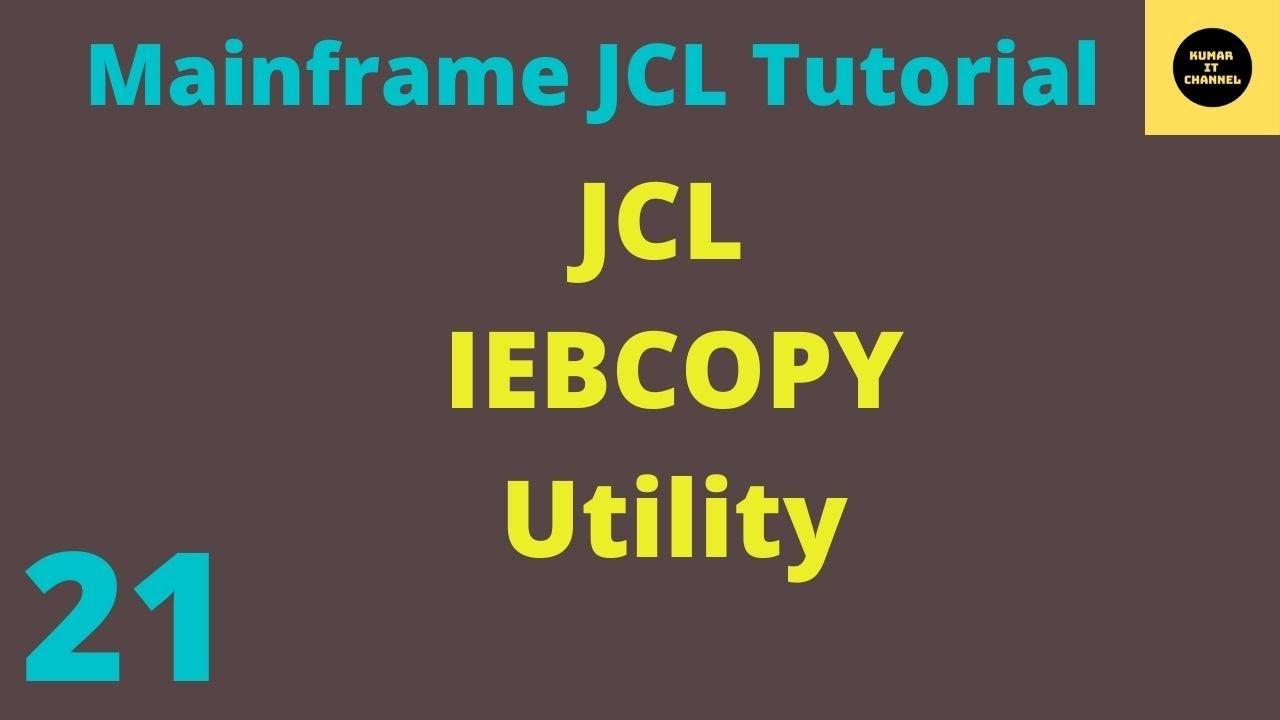 Mainframe JCL Practical Tutorial 5- IEBCOPY