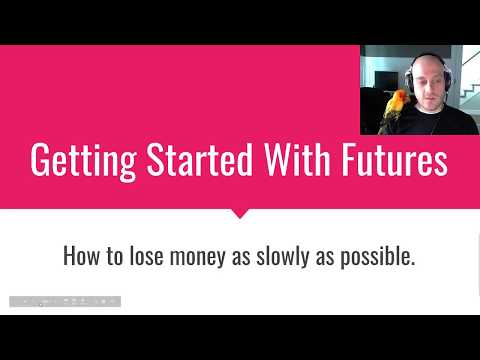 Getting Started Trading Futures