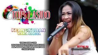 KEANGKUHAN ( Cipt : Tops Lasido )  WAWA MARISA - Tops Lasido Live Plaukan Bekasi