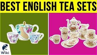 10 Best English Tea Sets 2019