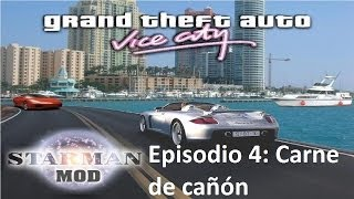 Gta Vice City Starman Mod - Temporada 1 Episodio 4