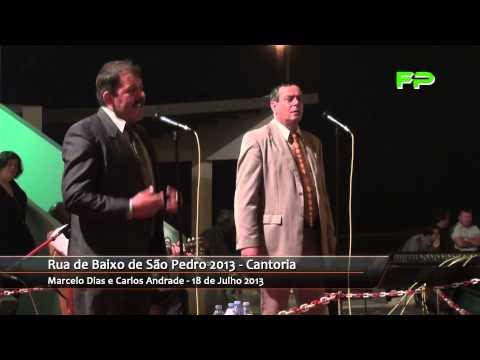 Rua de Baixo de São Pedro 2013   Cantoria   Marcelo Dias e Carlos Andrade   18 de Julho