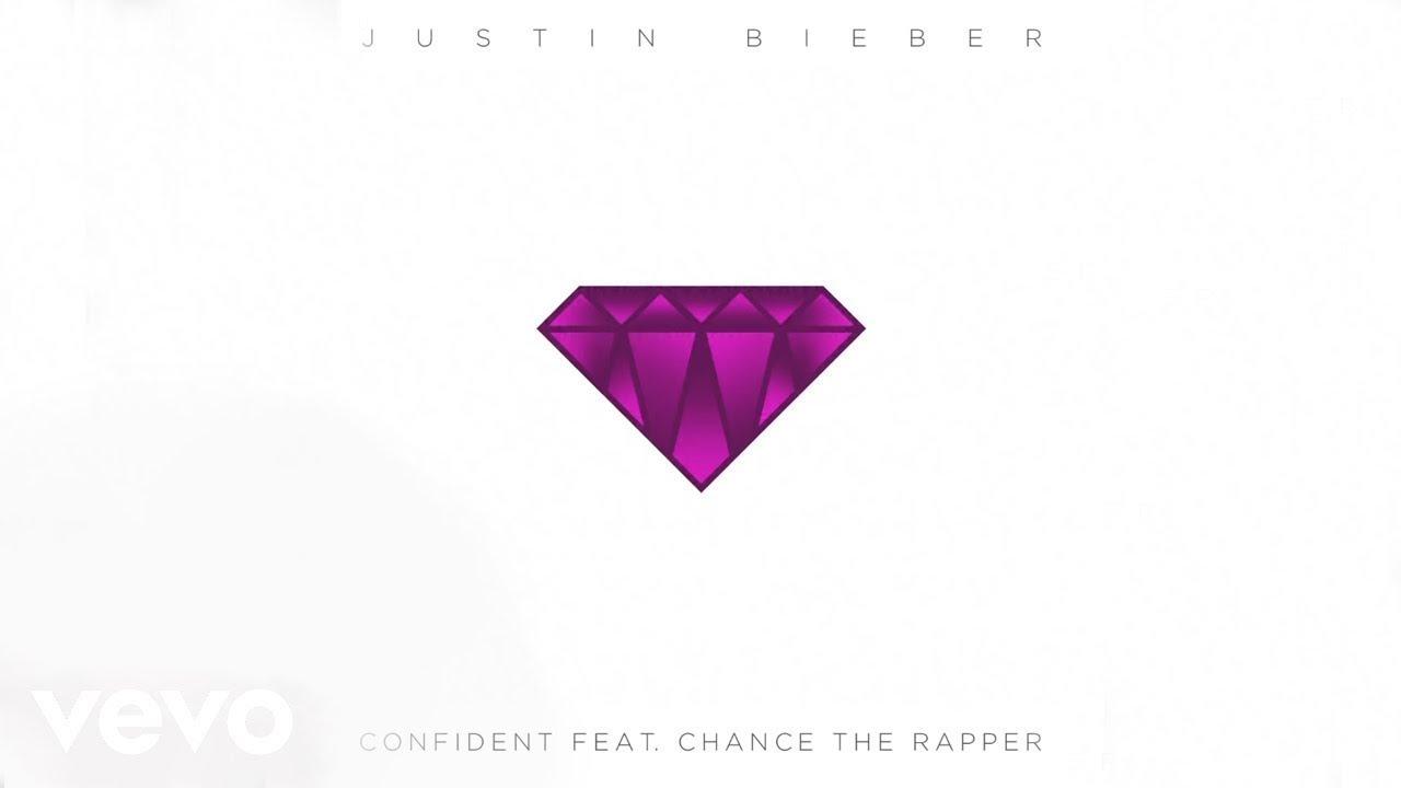 Justin Bieber Confident Audio Ft Chance The Rapper