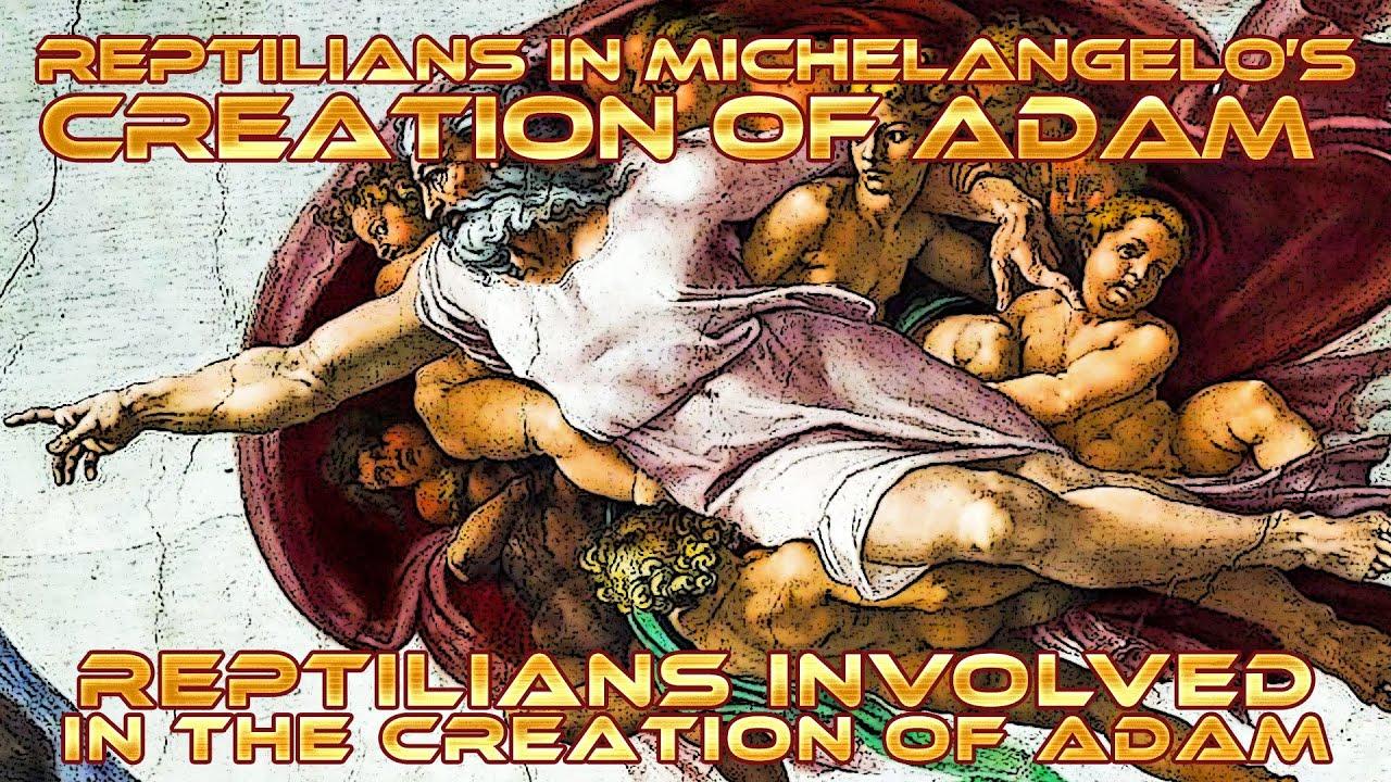 REPTILIANS in Michelangelo's Creation of Adam, Sistine Chapel (Rome) ...