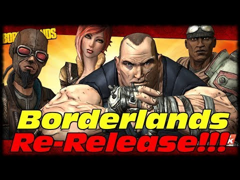 Borderlands Classic Re-Release Confirmed!?!? Borderlands 1 GOTY Xbox One and PS4!!!