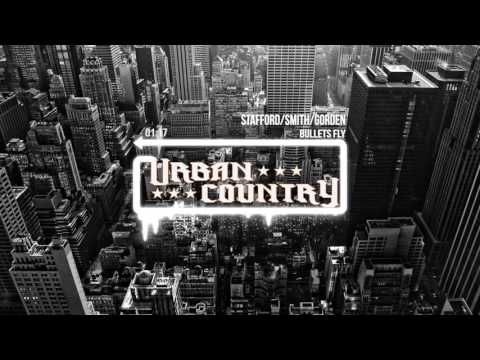 Urban Country - Bullets Fly