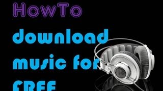Download how to download music for free HD    lyrics4us2