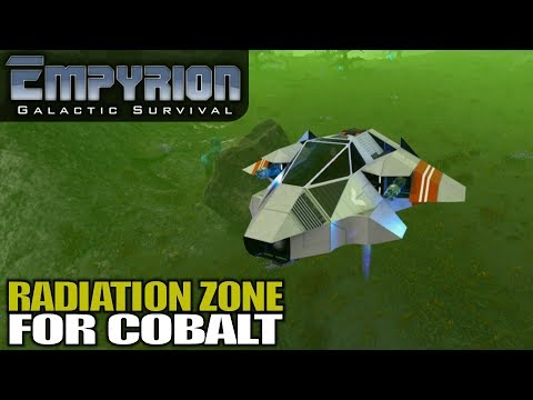 RADIATION ZONE FOR COBALT | Empyrion Galactic Survival | Let