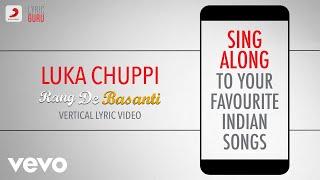 Luka Chuppi - Rang De Basanti Official Bollywood Lyrics A.R. Rahman Lata Mangeshkar