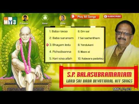 S.P.Balasubrahmanyam Non Stop 2hr 31min Sai Songs - Baba Ravaa - JUKEBOX
