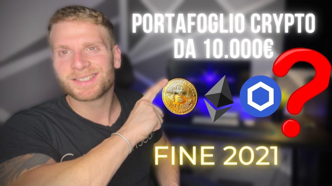 Download COME INVESTIRE 10.000 € IN CRIPTOVALUTE | Il miglior portafoglio di fine 2021 🚀