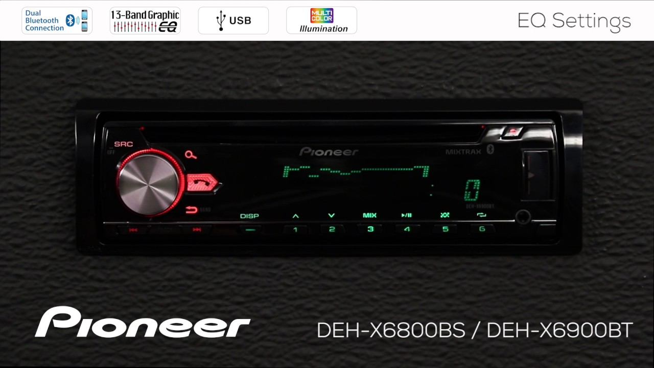 How To - DEH-X6900BT - Graphic Equalizer Settings