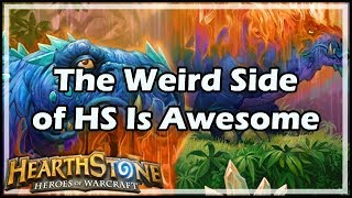 [Hearthstone] The Weird Side of HS Is Awesome