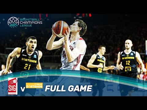 SIG Strasbourg v Telenet Oostende - Full Game - Basketball Champions League