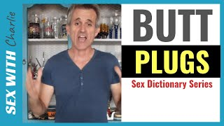 What is a  BUTT PLUG? -  [Sex Dictionary Series]💥