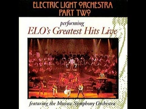 Full Concert - Electric Light Orchestra Part 2 with Moscow Synphony Orchestra