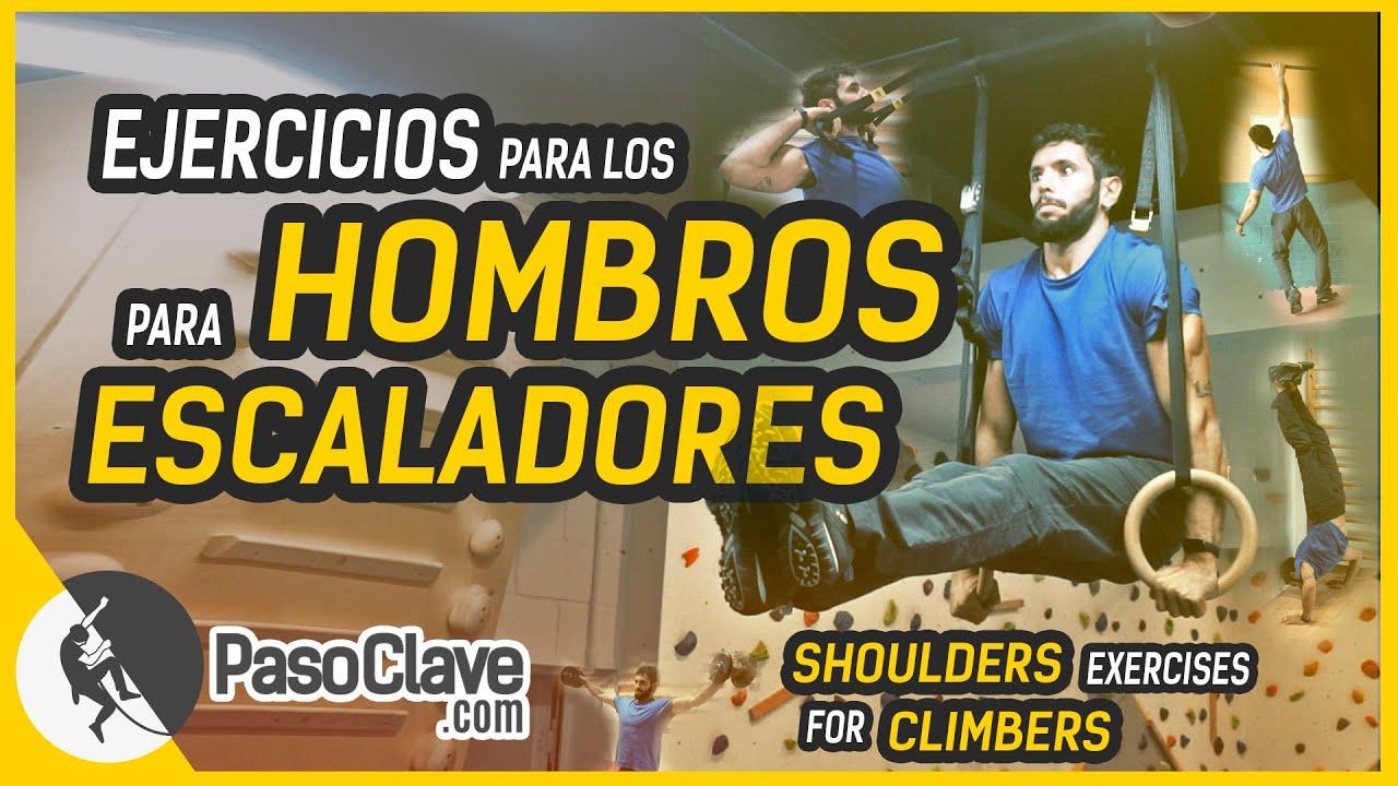 EJERCICIOS de HOMBROS para ESCALADA y PREVENIR LESIONES. SHOULDER EXERCISES for rock climbers