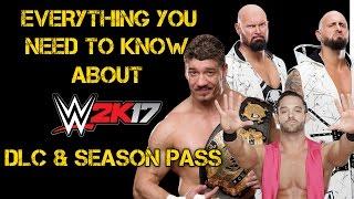 WWE 2K17 - ALL DLC & SEASON PASS INFO REVEALED! Eddie Guerrero, Austin Aries & MORE CONFIRMED!