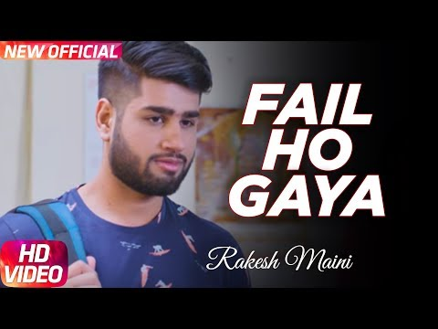 Fail Ho Gaya (Full Song) | Rakesh Maini Ft KLC | Latest Punjabi Song 2017 | Speed Records