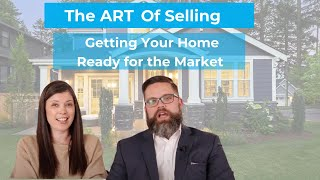Step 3: Getting Your Home Ready For The Market
