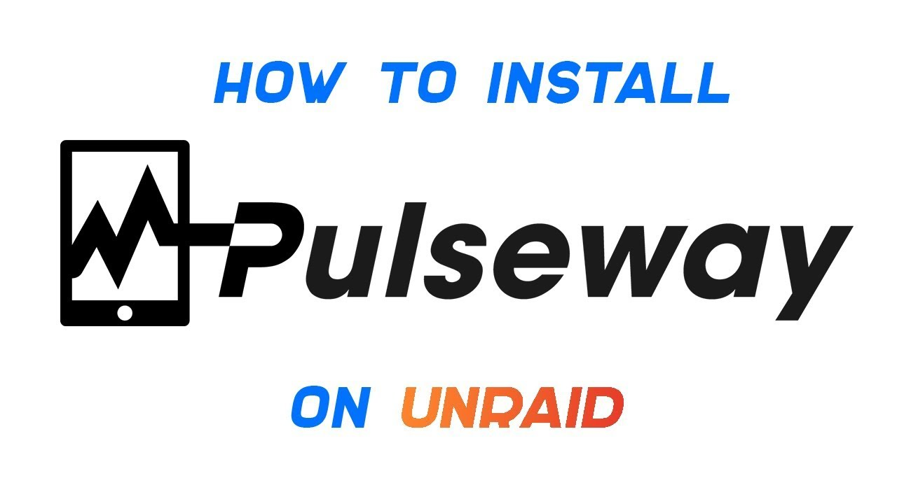 How to Install Pulseway on unRAID | Remote Monitoring & Management |