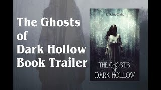 The Ghosts of Dark Hollow Book Trailer