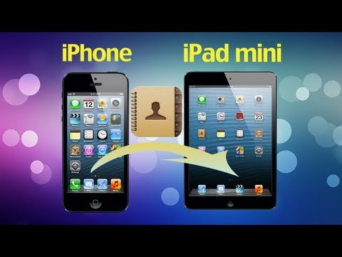 iPhone iPad Transfer: Transfer Contacts from iPhone to iPad or iPad Mini without iTunes