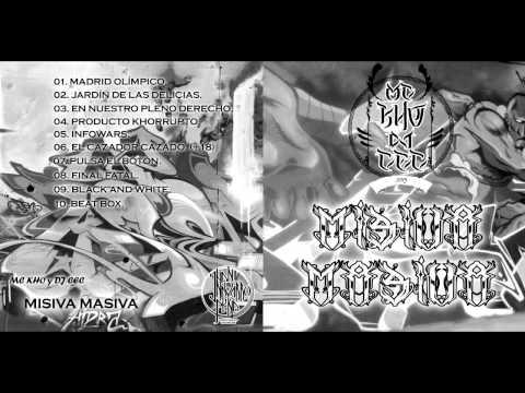 09 Black and White   MC KHO, DJ CEC   MISIVA MASIVA