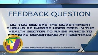 TVJ News Today: Feedback Question - June 6 2019