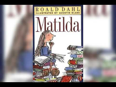 Matilda Summary - Classic Book By Roald Dahl