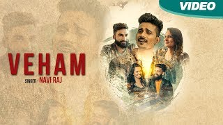 Veham | Navi raj | Latest Punjabi songs 2017| Blue Hawk Productions